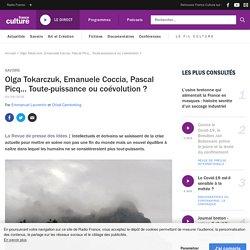 Olga Tokarczuk, Emanuele Coccia, Pascal Picq… Toute-puissance ou coévolution ?