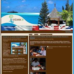 Aidez-nous à sauver Tokelau, titre de la déclaration finale d'Oceania 21 Meetings