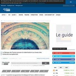 La Banque de France pousse la tokenisation au niveau des instances européennes