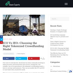 ICO Vs IEO: Choosing the Right Tokenized Crowdfunding Model -Steem Experts