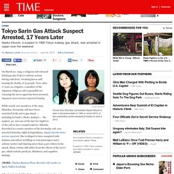 Tokyo Sarin Gas Attack Suspect Arrested, 17 Years Later