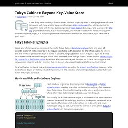 Tokyo Cabinet: Beyond Key-Value Store