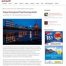 Tokyo Disney Resort 2015 Trip Planning Guide