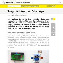 Tokyo à l'ère des fabshops