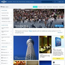 Tokyo Travel Information and Travel Guide - Japan