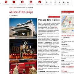 Tokyo : le musée d'Edo-Tokyo, une immersion dans le passé