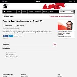 Say no to zero tolerance! (part 2) - Lingua Franca - ABC Radio National