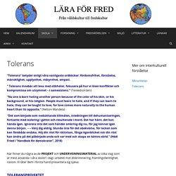 Tolerans – Lära för Fred