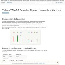 Tollens T2146-3 Eaux des Alpes / #adc1ce code couleur hexadécimal