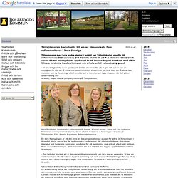 Töllsjöskolan har utsetts till en av Skolverkets fem referensskolor i hela Sverige - Bollebygd kommun