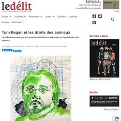 Tom Reganet les droits des animaux - Le Délit