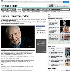 Tomas Tranströmer död