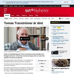 Tomas Tranströmer är död
