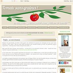 Tomate sans graines: L'art d'accommoder les restes