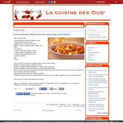 Curry tomate oignon lait de coco (très très facile) - La Cuisine des Oud'