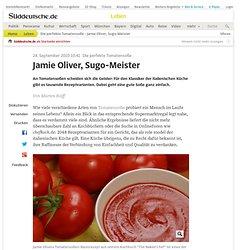 Die perfekte Tomatensoße - Jamie Oliver, Sugo-Meister - Leben