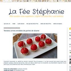 La Fée Stéphanie: Tomates cerises enrobées de graines de sésame