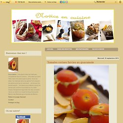 Tomates cerises farcies au guacamole - Le blog de novice en cuisine