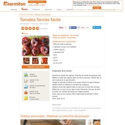 Tomates farcies facile : Recette de Tomates farcies facile