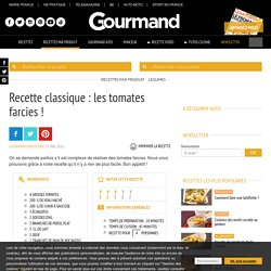 Tomates farcies - Recette facile - Gourmand