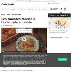 Les tomates farcies à l'orientale en vidéo