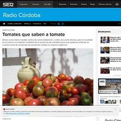 Tomates que saben a tomate