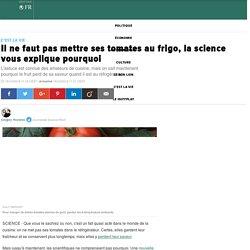 Il ne faut pas mettre ses tomates au frigo, la science vous explique pourquoi