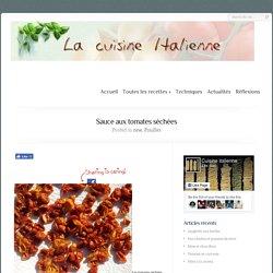Sauce aux tomates séchées - Cuisine Italienne- Cuisine Italienne