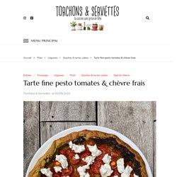 Tarte fine pesto tomates & chèvre frais