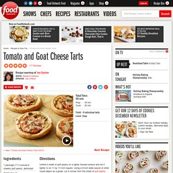 Tomato and Goat Cheese Tarts Recipe : Ina Garten