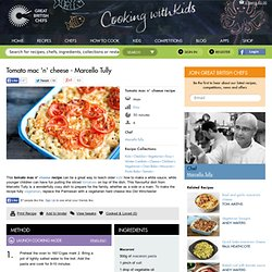 Tomato Mac n' Cheese Recipe - Kids Recipes