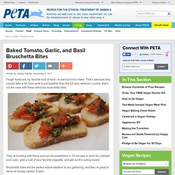 Baked Tomato, Garlic, and Basil Bruschetta Bites