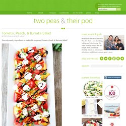 Tomato, Peach, & Burrata Salad Recipe
