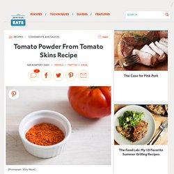 Tomato Powder From Tomato Skins Recipe