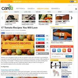 17 Tomato Recipes You Will Love