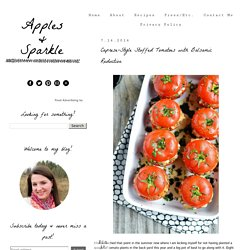 Apples and Sparkle: Caprese-Style Stuffed Tomatoes with Balsamic Reduction