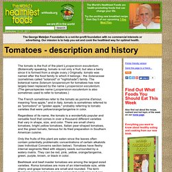 Tomatoes - description and history