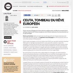 Ceuta, tombeau du rêve européen » Article » OWNI, Digital Journalism