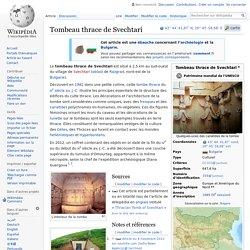 Tombeau thrace de Svechtari