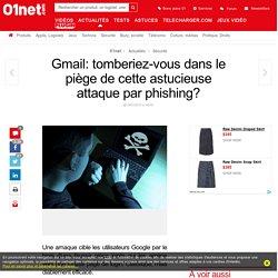Gmail: tomberiez-vous dans le piège de cette astucieuse attaque par phishing?