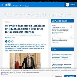 Une vidéo du maire de Tomblaine critiquant la gestion de la crise fait le buzz sur internet
