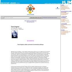 Biographie Tomi Ungerer / Ricochet