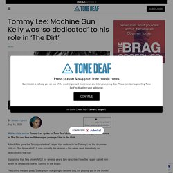 Tommy Lee: Machine Gun Kelly was 'so dedicated' to his role in 'The Dirt'