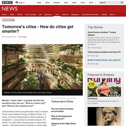 Tomorrow's cities - How do cities get smarter?
