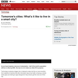 Tomorrow's cities: What's it like to live in a smart city?