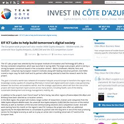 EIT ICT Labs to help build tomorrow's digital society - Team Côte d'Azur Newsletter - Invest in Côte d'Azur