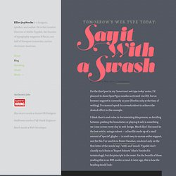 Tomorrow's web type today: Say it With a Swash