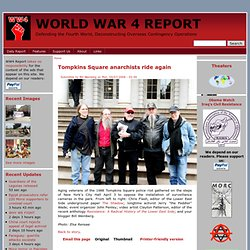 Tompkins Square anarchists ride again | World War 4 Report