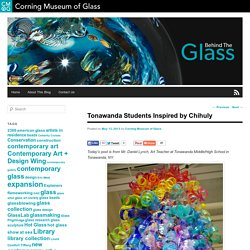 Tonawanda Students Inspired by Chihuly