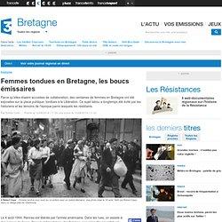 Femmes tondues en Bretagne, les boucs émissaires - France 3 Bretagne